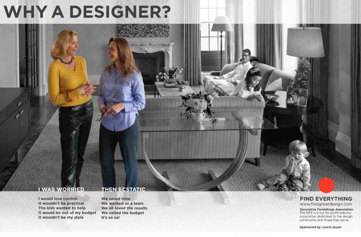 The Campaign Features Interior Designer Shari Markbreiter Left Of MH Studio Copy Reads I Was Worried Then Ecstatic Would Lose Control We Saved